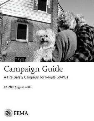 Campaign Guide: A Fire Safety Campaign for People 50-Plus