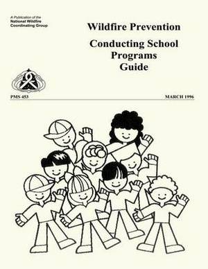 Wildfire Prevention: Conducting School Programs Guide