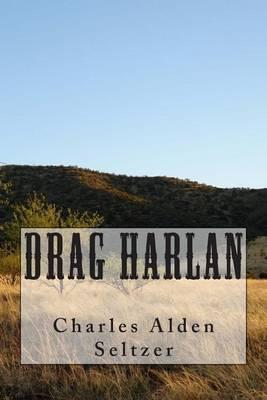 Drag Harlan