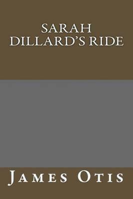 Sarah Dillard's Ride