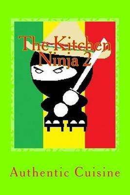 The Kitchen Ninja 2: Mexican Cuisine