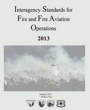 Interagency Standards for Fire and Fire Aviation Operations
