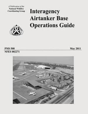 Interagency Airtanker Base Operations Guide