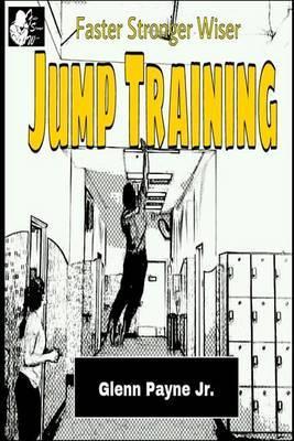 Faster Stronger Wiser: Jump Training