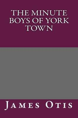 The Minute Boys of York Town