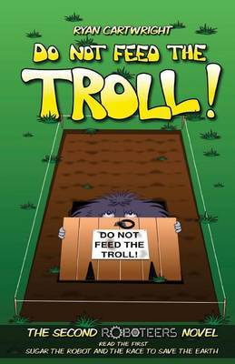Do Not Feed the Troll!