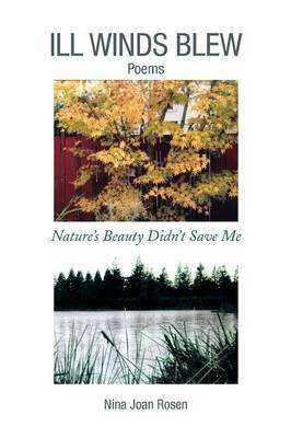 Ill Winds Blew: Nature's Beauty Didn't Save Me