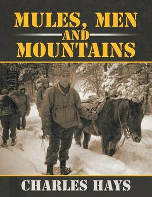 Mules, Men and Mountains