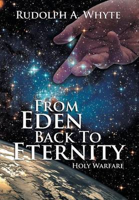 From Eden Back to Eternity: Holy Warfare