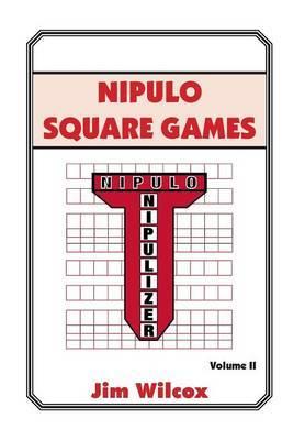 Nipulo Square Games: Volume II