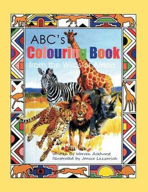 ABC's Colouring Book from the Wilds of Africa