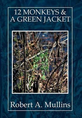 12 Monkeys & a Green Jacket