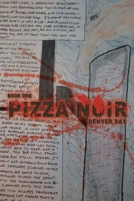 Pizza Noir: Book One