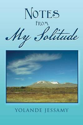 Notes from My Solitude