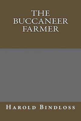The Buccaneer Farmer