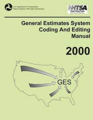 General Estimates System Coding and Editing Manual: 2000