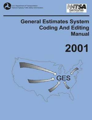 General Estimates System Coding and Editing Manual: 2001