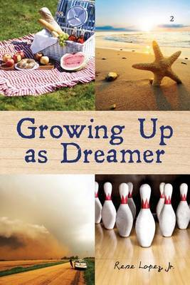 Growing Up as Dreamer