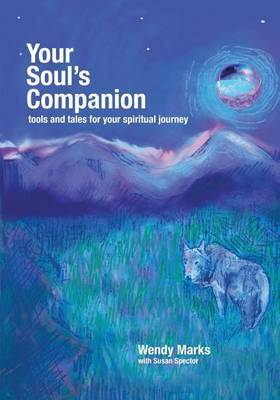 Your Soul's Companion: Tools and Tales for Your Spiritual Journey