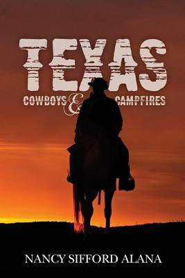 Texas: Cowboys and Campfires