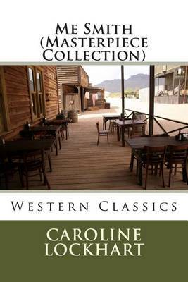 Me Smith (Masterpiece Collection): Western Classics