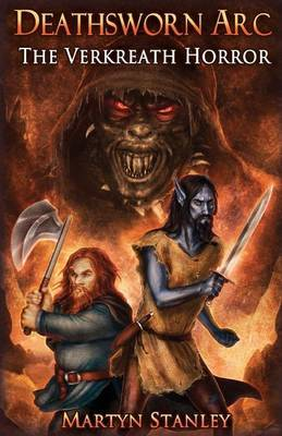 Deathsworn ARC 2: The Verkreath Horror