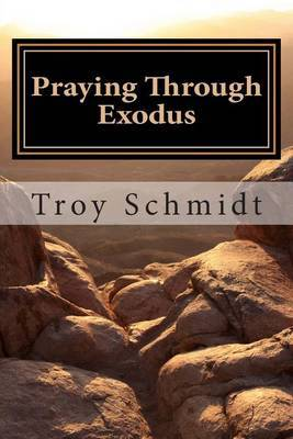 Praying Through Exodus