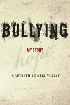 Bullying: A Personal Account of Emotional Abuse