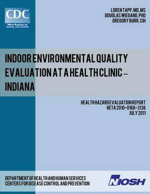 Indoor Environmental Quality Evaluation at a Health Clinic - Indiana
