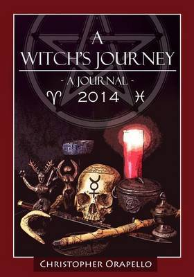 A Witch's Journey - 2014: A Journal