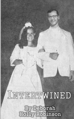 Intertwined: April and George Number 2