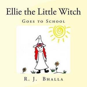 Ellie the Little Witch: Goes to School