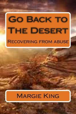 Go Back to the Desert: Recovering from Abuse