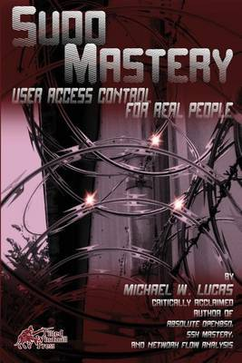 Sudo Mastery: User Access Control for Real People