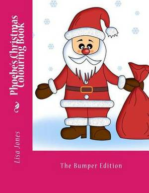 Phoebe's Christmas Colouring Book