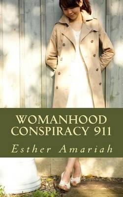 Womanhood Conspiracy 911