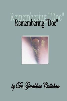 Remembering Doc: A Tribute to Dr. Frederick George Sampson, II