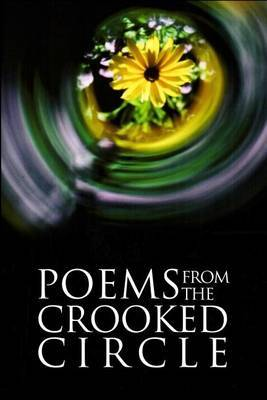 Poems from the Crooked Circle
