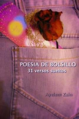 Poesia de Bolsillo.: 31 Versos Sueltos
