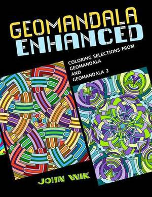 Geomandala Enhanced: Selections from Geomandala and Geomandala 2