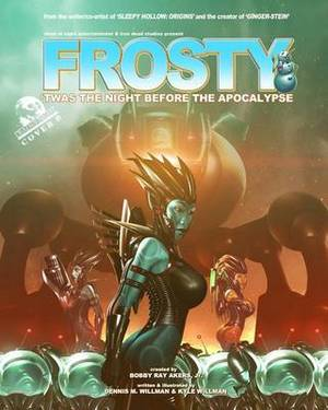 Frosty: 'Twas the Night Before the Apocalypse (Cover B)