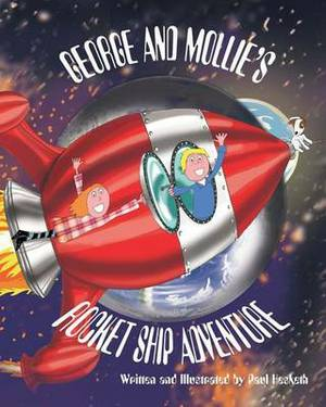 George and Mollies Rocket Ship Adventure