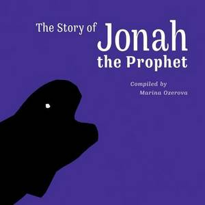 The Story of Prophet Jonah: Reading with Children (English)