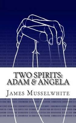 Two Spirits: Adam & Angela: Adam & Angela