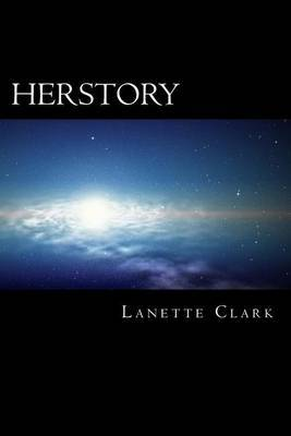 Herstory: Revelation of Darkness - The Untold Story of Fallen Creation Unto Restoration