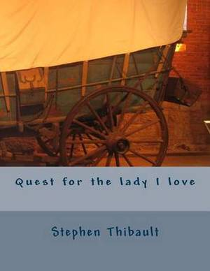 Quest for the Lady I Love
