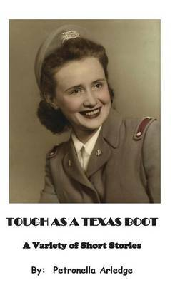 Tough as a Texas Boot: A Variety of Short Stories
