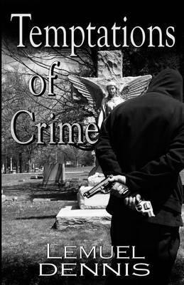 Temptations of Crime