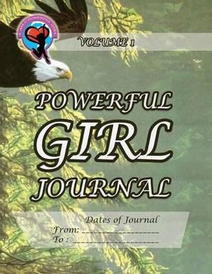 Powerful Girl Journal - Soaring Eagle: Volume 1