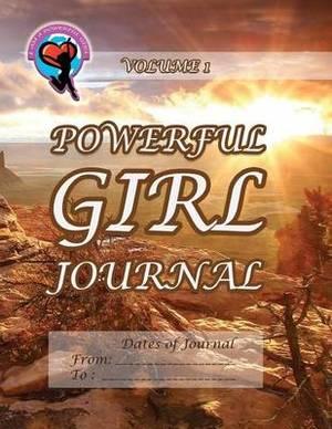 Powerful Girl Journal - Desert Highlands: Volume 1